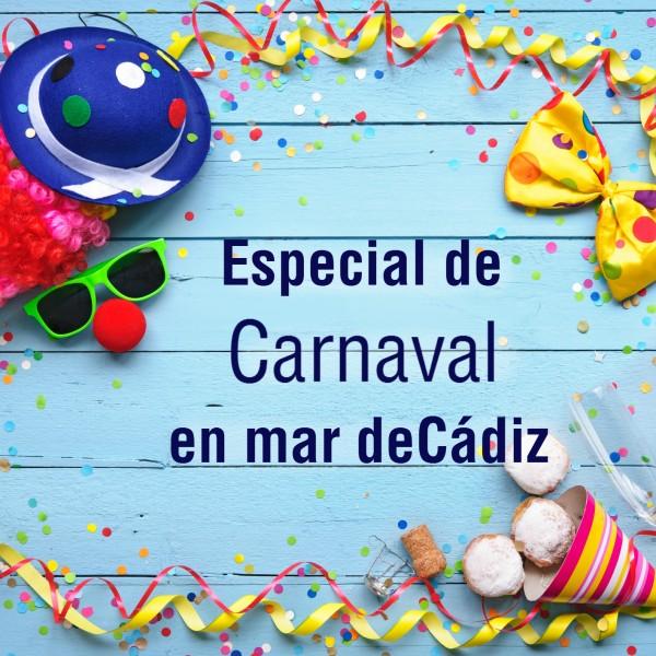 Especial Carnaval en mar deCádiz